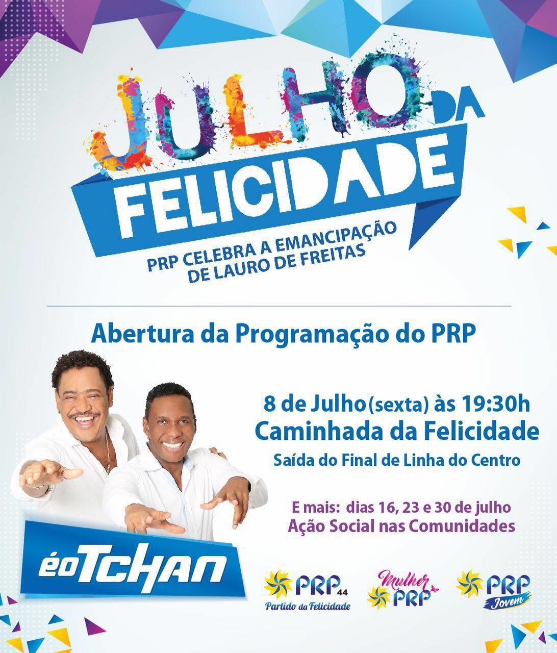 """PRP de Alexandre Marques faz o """"JULHO DA FELICIDADE"""" em Lauro de Freitas"""