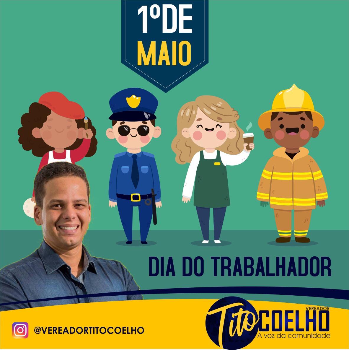 Vereador Tito Coelho parabeniza os trabalhadores (as)