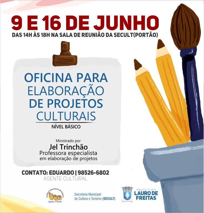 Secult de Lauro de Freitas abre temporada para Oficinas de Elaboração de Projetos Culturais