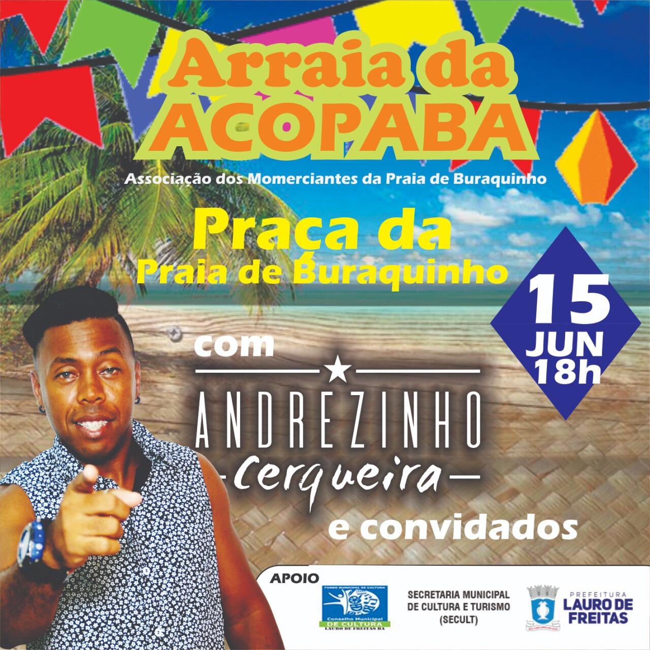 ACOPABA realiza em Buraquinho o seu 4º Arraiá em comemoração ao Dia do Turista