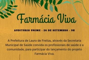 Prefeitura através da Saúde lança Projeto FARMÁCIA VIVA –  26/09 (9h) na UNIME