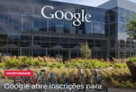 Google abre inscrições para programa de estágio