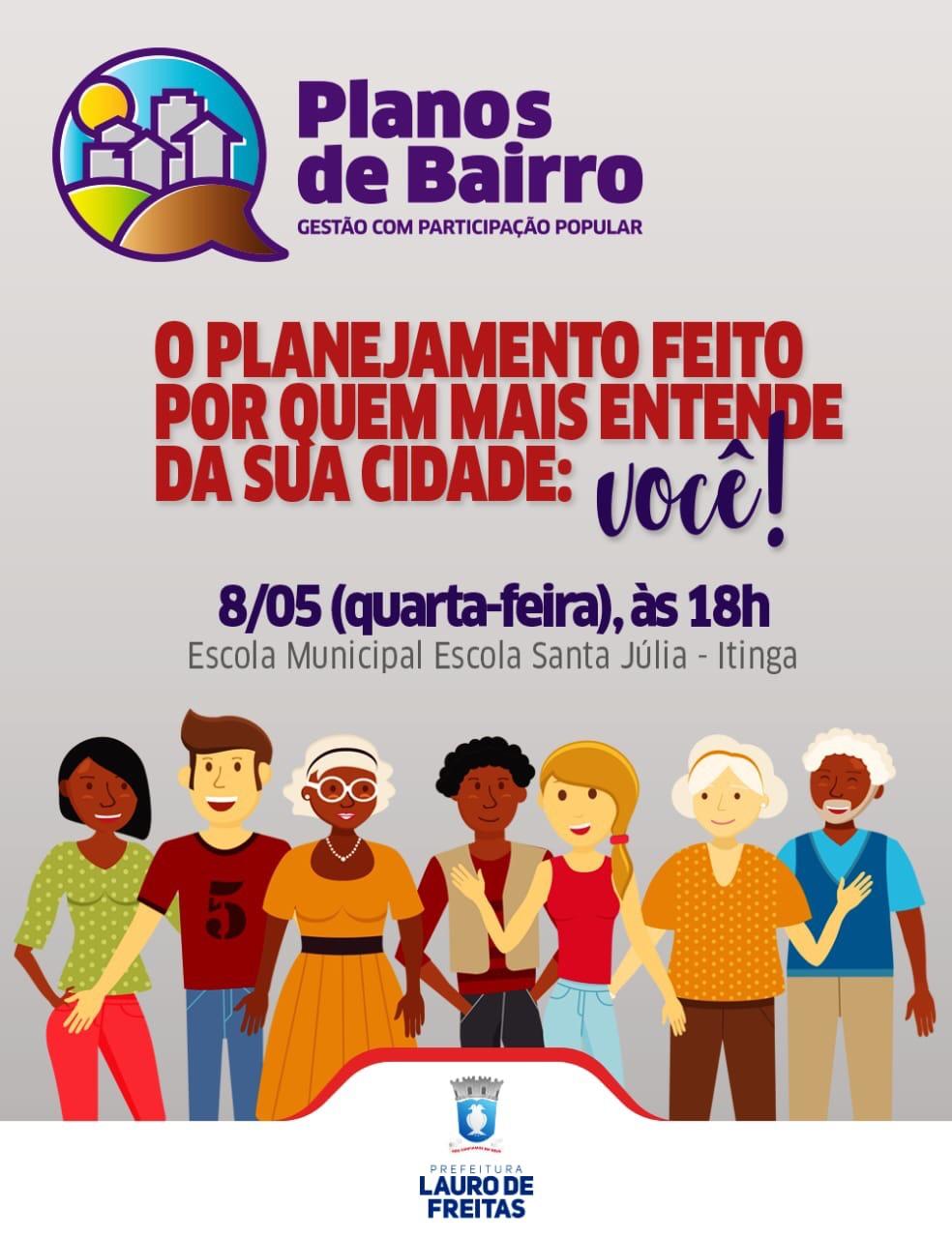 Lauro de Freitas realiza, nesta quarta-feira (8), a primeira oficina para construção do Plano de Bairros