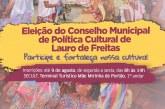 Segue aberto o processo eleitoral do Conselho Municipal de Política Cultural de Lauro de Freitas