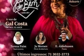 Últimos ingressos à venda para show beneficente de Gal Costa em prol do Martagão Gesteira