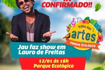 Cantor Jau se apresenta no Parque Ecológico de Lauro neste domingo (12)
