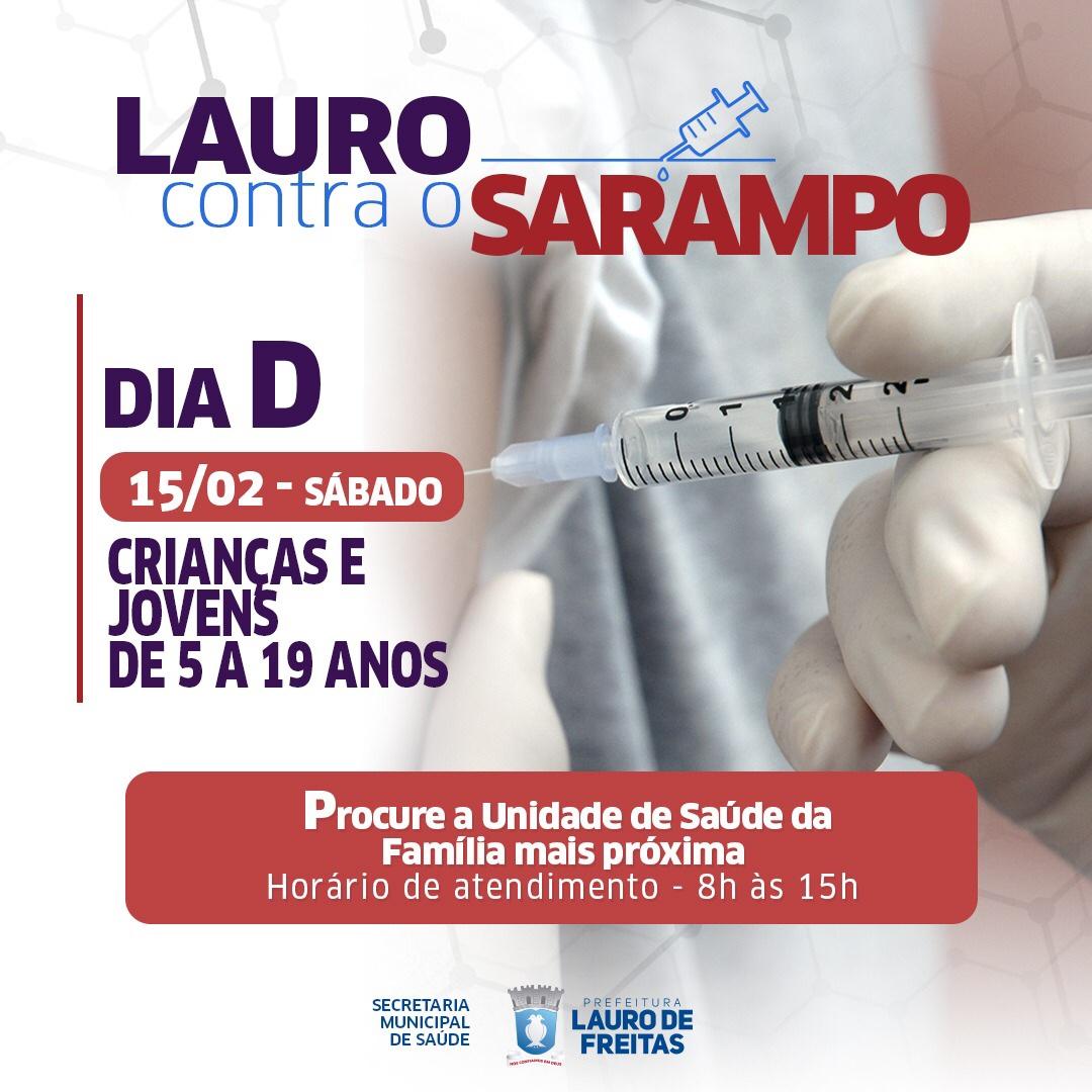 """Dia """"D"""" contra o sarampo será realizado neste sábado (15) em Lauro de Freitas: saiba onde se vacinar"""