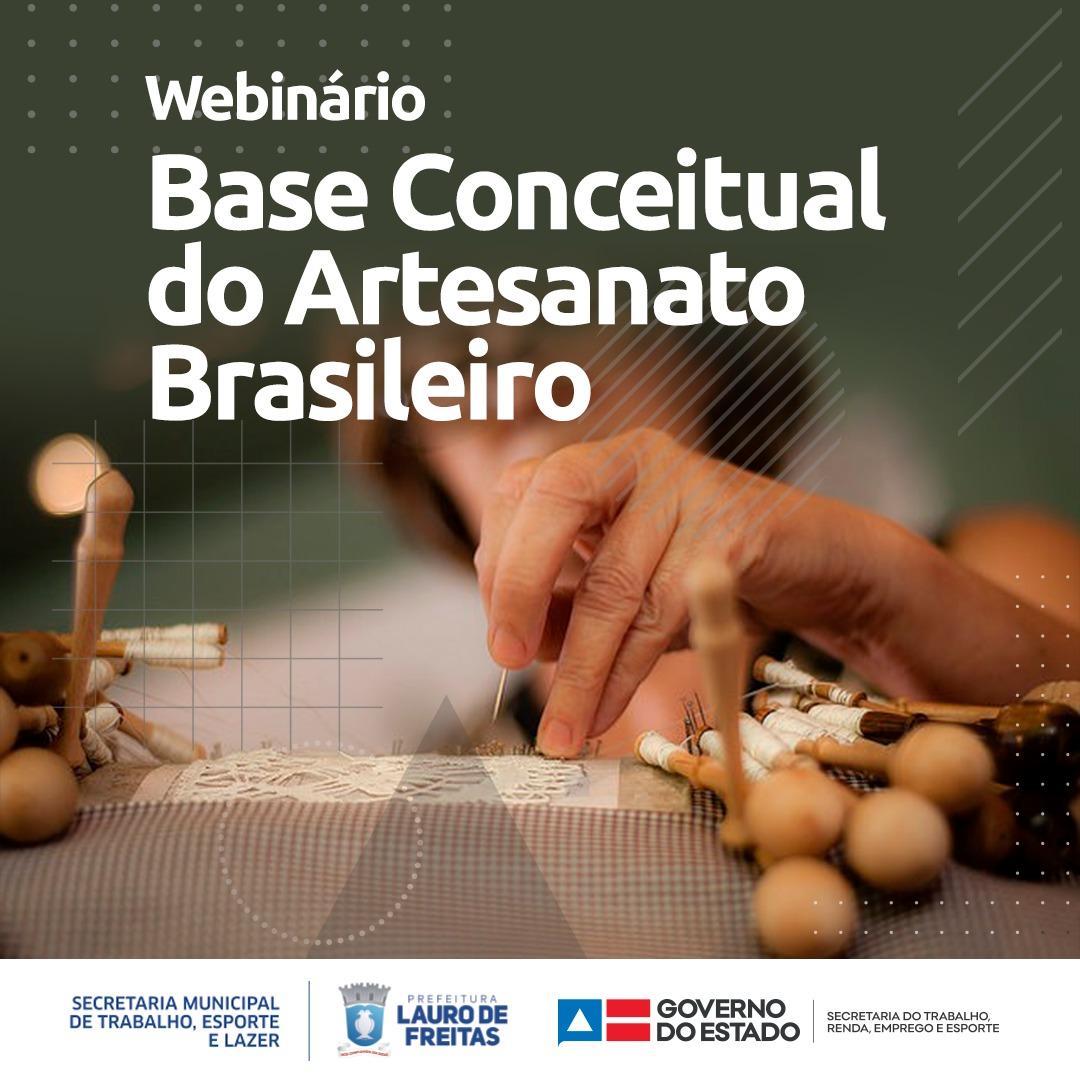 Webinário: Base conceitual do artesanato brasileiro
