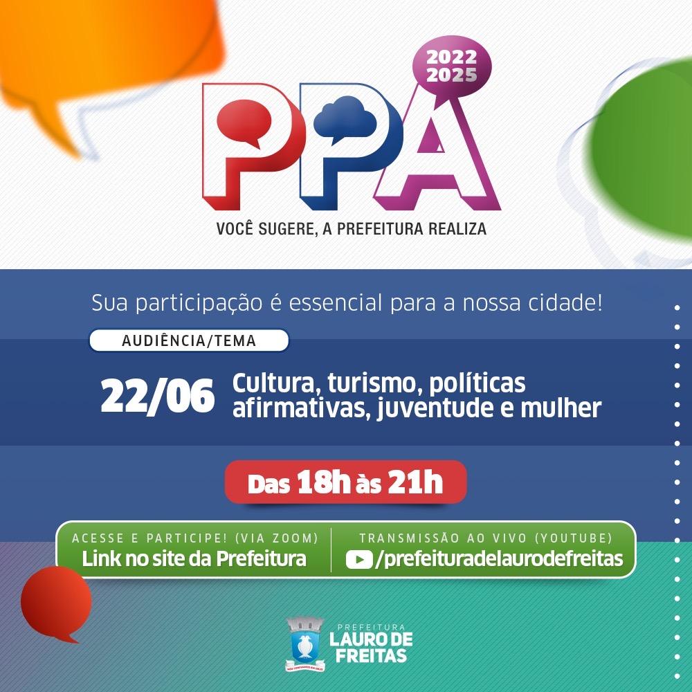 Terceira audiência do PPA, nesta terça-feira (22), debate cultura, turismo, políticas afirmativas, juventude e mulher