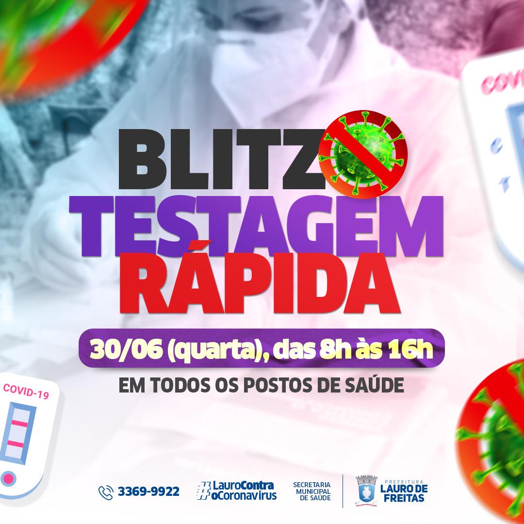 Lauro de Freitas realiza Blitz de Testagem Rápida e vacinação de 2ª dose nesta quarta-feira (30)