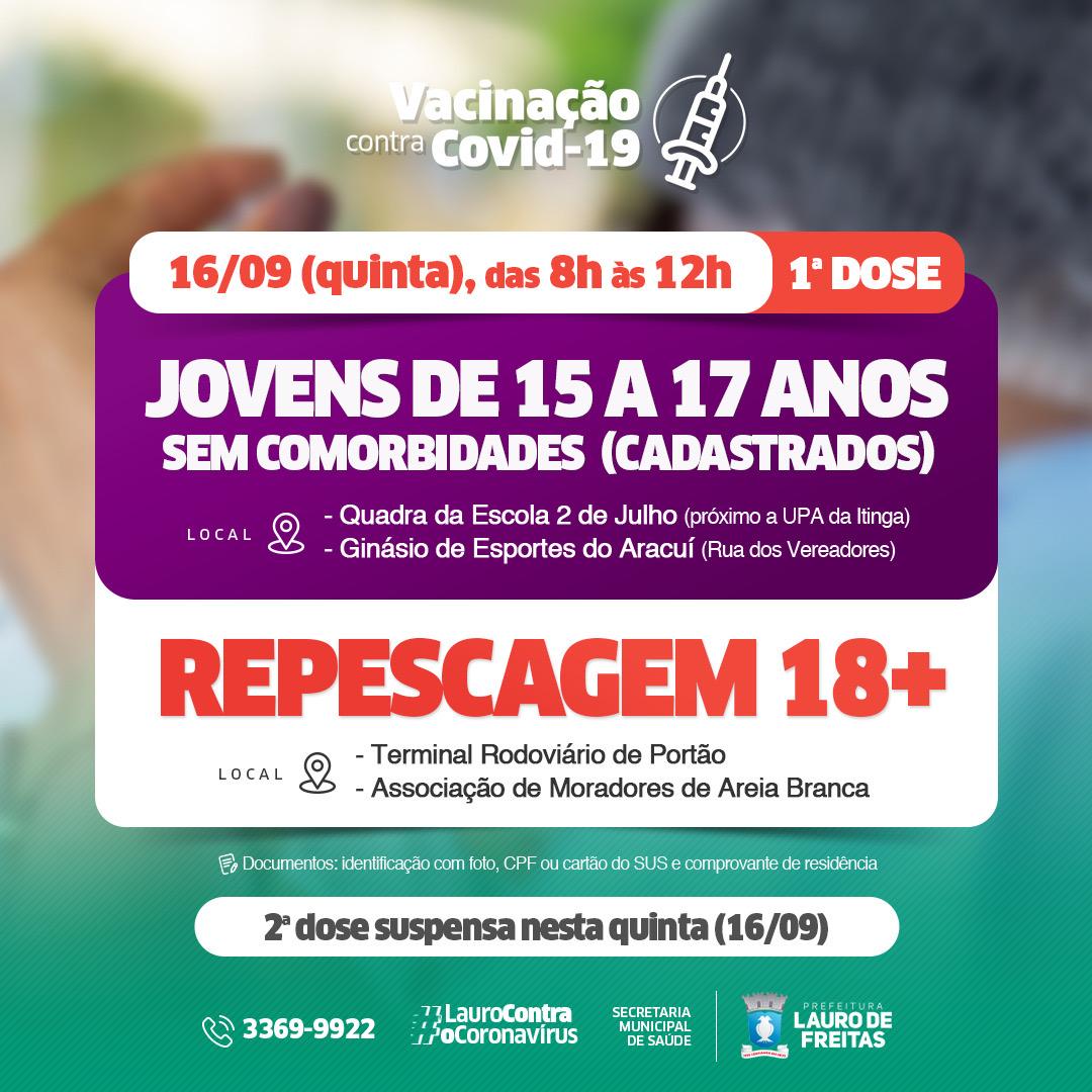 Lauro de Freitas vacina jovens de 15 a 17 anos sem comorbidades nesta quinta-feira (16). Repescagem também continua