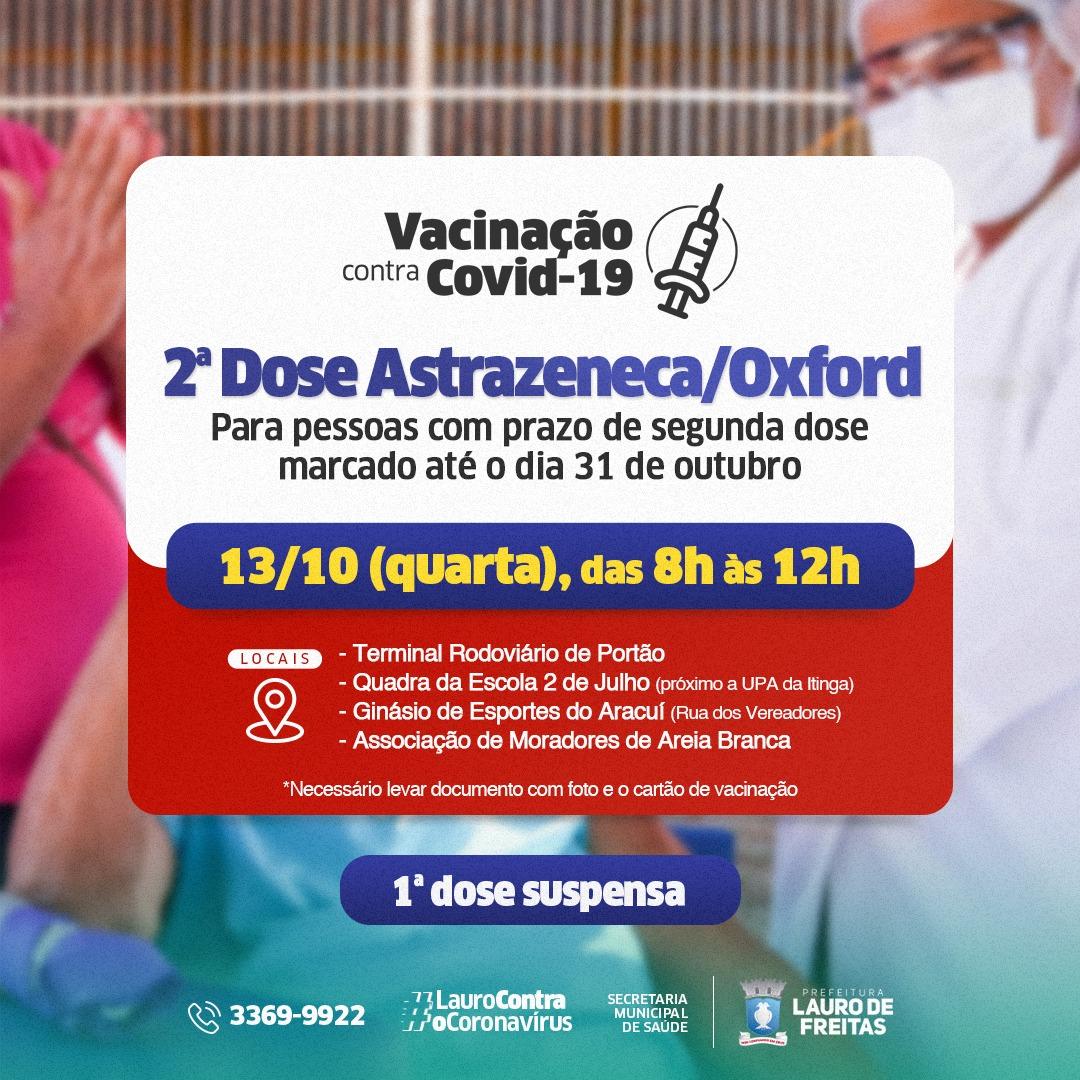 Nesta quarta-feira (13), Lauro de Freitas aplica 2ª dose da Astrazeneca