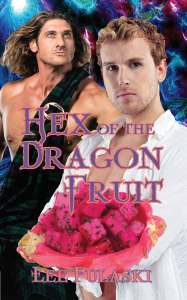 Book Cover: Hex of the Dragon Fruit