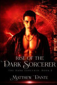 Book Cover: Rise of the Dark Sorcerer: The Dark Sorcerer- Book 2