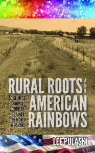 Book Cover: Rural Roots and American Rainbows