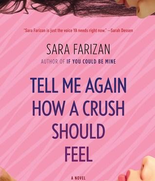 Backlist Book of the Month: <em>Tell Me Again How a Crush Should Feel</em> by Sara Farizan