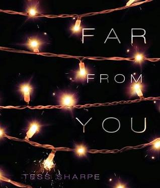 Backlist Book of the Month: <em>Far From You</em> by Tess Sharpe