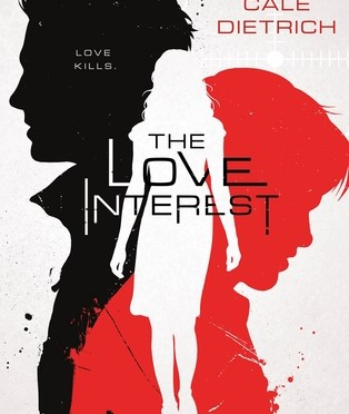 New Release Spotlight: <em>The Love Interest</em> by Cale Dietrich
