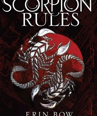 Backlist Book of the Month: <em>The Scorpion Rules</em> by Erin Bow
