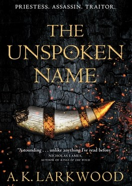 New Release Spotlight: <em>The Unspoken Name</em> by A.K. Larkwood