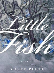 LITTLE FISH Casey Plett