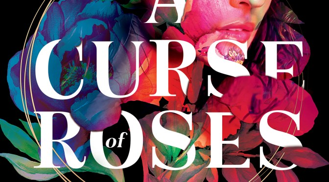The Gastronomy of <em>A Curse of Roses</em>: a Guest Post by Diana Pinguicha