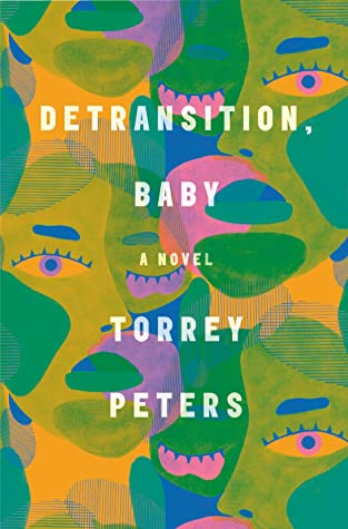 New Release Spotlight: Detransition, Baby by Torrey Peters | LGBTQ Reads