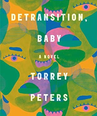 New Release Spotlight: <em>Detransition, Baby</em> by Torrey Peters