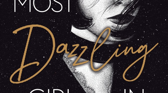 Exclusive Cover Reveal: <em>The Most Dazzling Girl in Berlin</em> by Kip Wilson