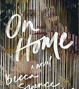 Guest Post: by <em>On Home</em> Author Becca Spence Dobias