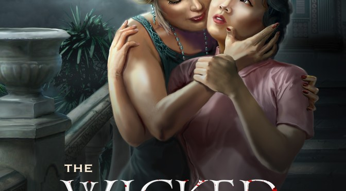 Exclusive Cover Reveal: <em>The Wicked and the Willing</em> by Lianyu Tan