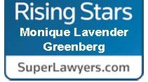 "Monique Lavender Greenberg named to Super Lawyers ""Rising Star"" List"