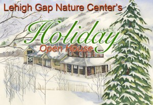 Holiday Open House @ Lehigh Gap Nature Center