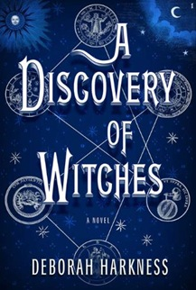 deborah harkness - a discovery of witches