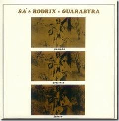 Sa Rodrix e Guarabira - Passado Presente e Futuro