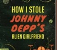 Review: How I stole Johnny Depp's Alien Girlfriend