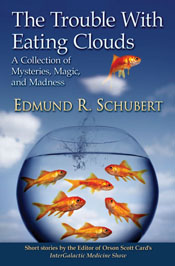 The-Trouble-With-Eating-Clouds-by-Edmund-Schubert-Cover-175.jpg