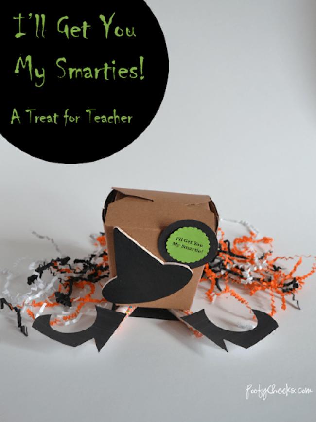 Teacher Halloween Treat - I'll Get You My Smartie!