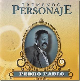 Pedro Pablo - Tremendo Personaje 2000 Front