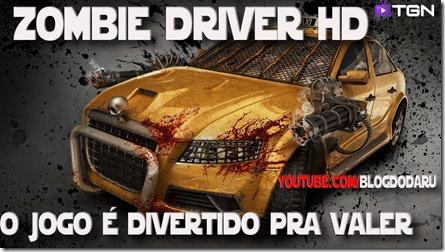 Zombie Driver HD: Jogo é muito louco e divertido