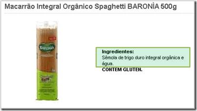 baronia%252520100integral%25255B5%25255D Cuidado! Nem todo alimento com alegação de ser integral contém SOMENTE carboidratos INTEGRAIS
