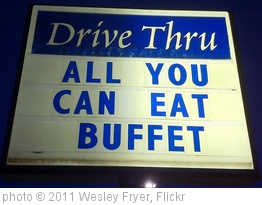 'Drive Thru: All You Can Eat' photo (c) 2011, Wesley Fryer - license: http://creativecommons.org/licenses/by/2.0/