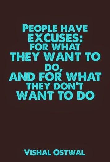 No more excuses quote - Vishal Ostwal