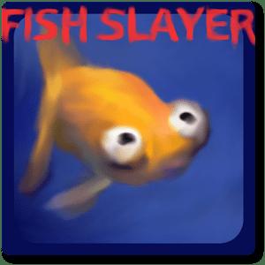 Fish Slayer