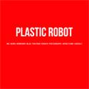 Plastic Robot
