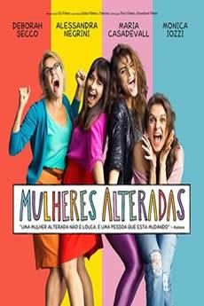 Baixar Filme Mulheres Alteradas (2018) Nacional Torrent Grátis