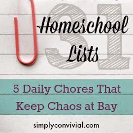 These 5 daily chores will help you prevent chaos in a busy homeschool day