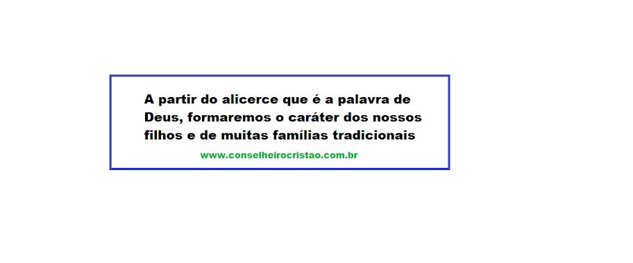 Alicerce - Preservando os valores da Família Cristã