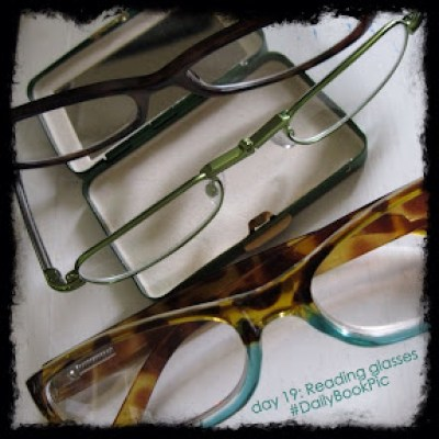 #DailyBookPic day 19: Reading Glasses