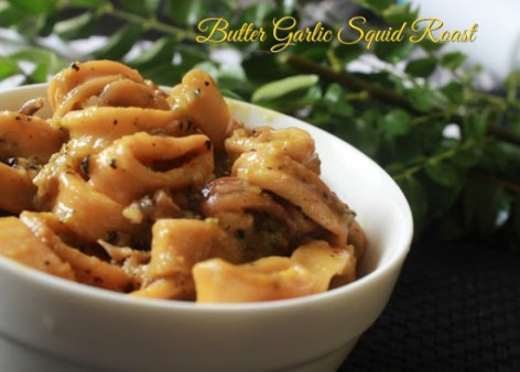 Butter Garlic Squid Roast 3